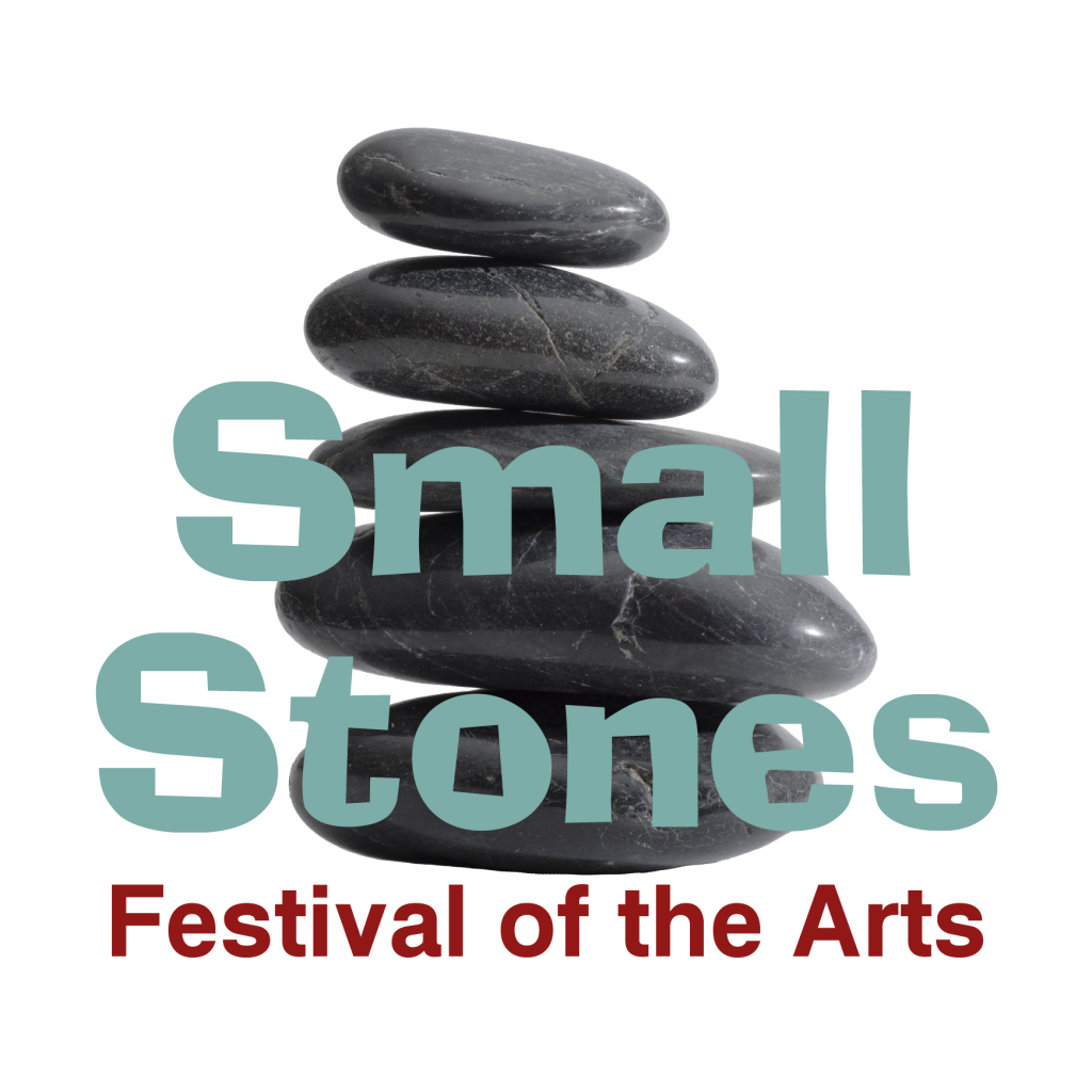 Small Stones Festival of the Arts